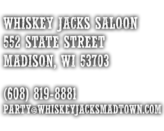 Whiskey Jacks Saloon, 522 State St, Madison, WI 53703